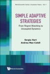 Simple Adaptive Strategies From Regret-matching To Uncoupled Dynamics