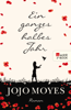 Jojo Moyes - Ein ganzes halbes Jahr Grafik