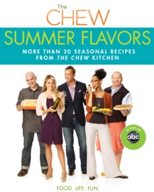 The Chew: Summer Flavors PDF Download