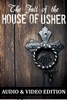 The Fall of the House of Usher: Audio & Video Edition