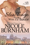 Slow Tango With A Prince