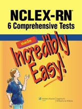 NCLEX-RN®: 6 Comprehensive Tests Made Incredibly Easy!®