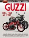 Moto Guzzi - Dal 1921 Al 2012