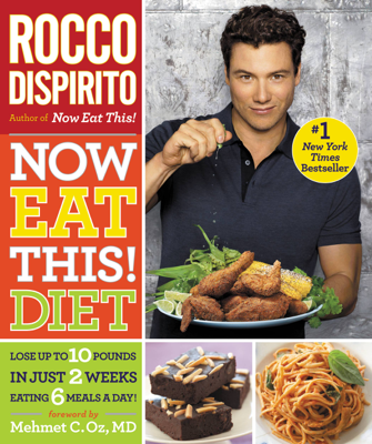 Now Eat This! Diet - Rocco DiSpirito book