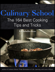 Culinary School: The 164 Best Cooking Tips and Tricks Book Cover