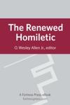 The Renewed Homiletic