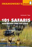 Michael Iwanowski - 101 Safaris - Reiseführer von Iwanowski artwork