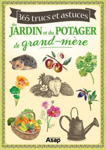 365 trucs et astuces du jardin et du potager de grand-mère La couverture du livre martien