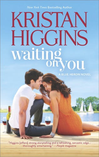 Kristan Higgins - Waiting on You