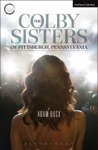The Colby Sisters Of Pittsburgh Pennsylvania