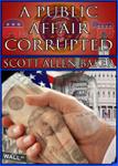 A Public Affair Corrupted
