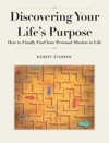 Discovering Your Lifes Purpose