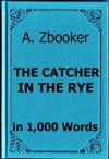 Salinger The Catcher In The Rye In 1000 Words