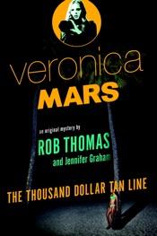 Veronica Mars: An Original Mystery by Rob Thomas