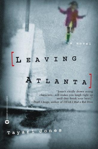 Tayari Jones - Leaving Atlanta
