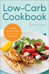 Low Carb Cookbook: Everyday Low Carb Recipes to Lose Weight & Feel Great Summary