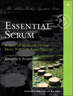 Essential Scrum: A Practical Guide to the Most Popular Agile Process - Kenneth S. Rubin book