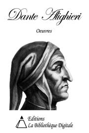 Oeuvres de Dante Alighieri