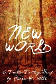 New World A Frontier Fantasy Novel