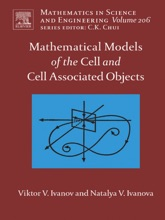Mathematical Models Of The Cell And Cell Associated Objects (Enhanced Edition)