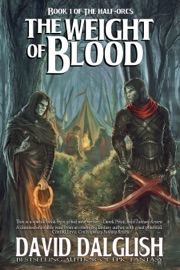 The Weight Of Blood The Half Orcs Book 1
