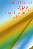 Essentials of APA Formatting and Style