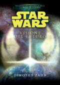 Star Wars - La Mano di Thrawn - Visione del futuro