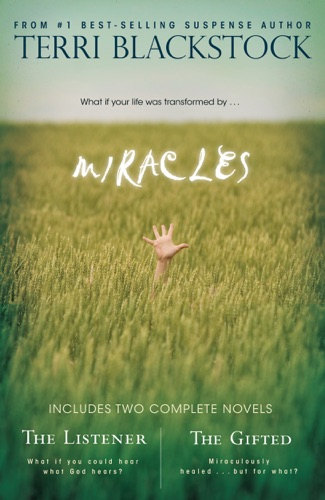 Terri Blackstock - Miracles