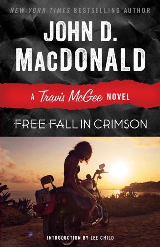 John D. MacDonald & Lee Child - Free Fall in Crimson