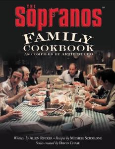 The Sopranos Family Cookbook by Artie Bucco, Allen Rucker, Michele Scicolone & David Chase Book Cover