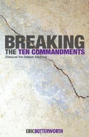 Breaking The Ten Commandments
