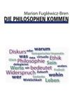 Die Philosophen Kommen