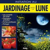 Jardinage avec la lune : initiation