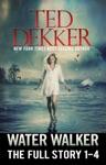 Water Walker The Full Story 1-4