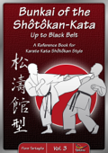 Bunkai of the Shôtôkan-Kata – Up to Black Belt / Vol. 3