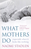 What Mothers Do