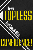 Drive Topless and Speak with Confidence!