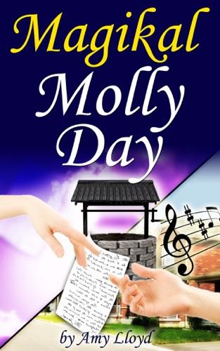 Amy Lloyd - Magikal Molly Day