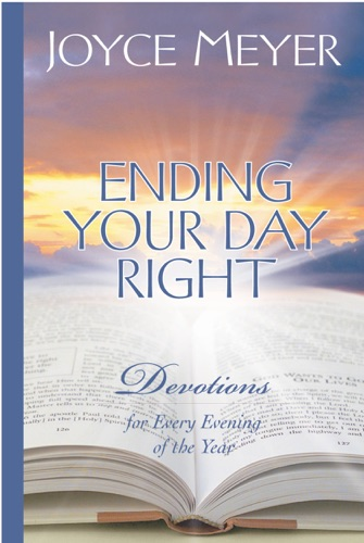 Joyce Meyer - Ending Your Day Right