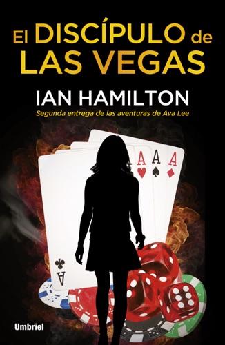 Ian Hamilton - El discípulo de Las Vegas