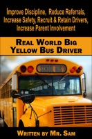 The Real World Big Yellow Bus Driver