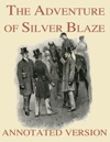 The Adventure Of Silver Blaze - Annotated Version
