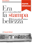Era la stampa bellezza
