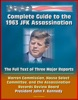 Complete Guide to the 1963 JFK Assassination: The Full Text of Three Major Reports - Warren Commission, House Select Committee, Assassination Records Review Board - President Kennedy