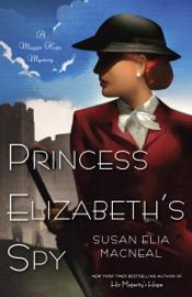 Princess Elizabeth's Spy PDF Download