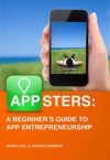 Appsters A Beginners Guide To App Entrepreneurship