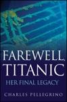 Farewell Titanic