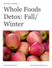 Tara Hantske - WellBody Lifestyle: Whole Foods Detox Fall / Winter - 3 Day Detox artwork
