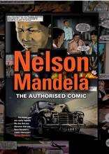 Nelson Mandela - The Authorised Comic Book