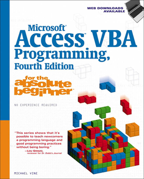 Microsoft Access VBA Programming for the Absolute Beginner, Fourth Edition